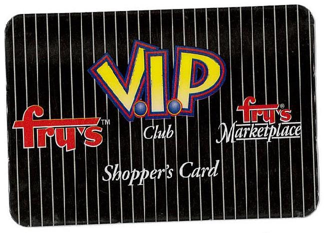 Frys VIP card