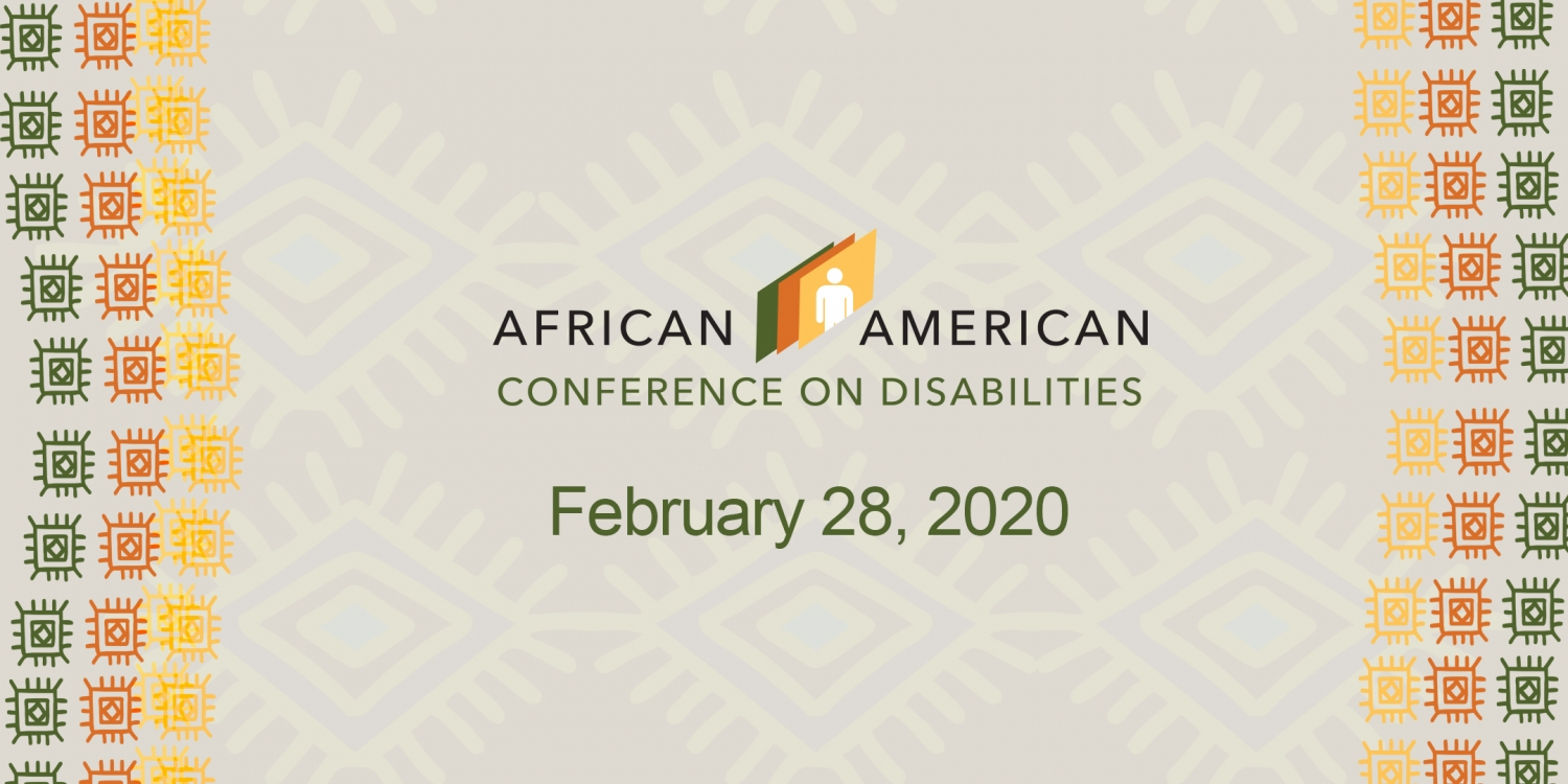 African American conference on Disabilities February 28,2020 with green, orange and yellow Indian graphics on either side